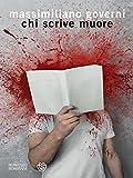 libro Chi scrive muore (Narratori italiani)