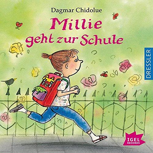 Buchseite und Rezensionen zu 'Millie geht zur Schule' von Dagmar Chidolue