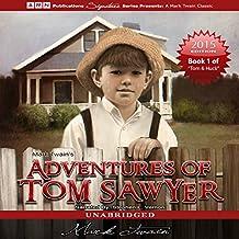 Adventures of Tom Sawyer: Tom Sawyer & Huckleberry Finn Series, Book 1
