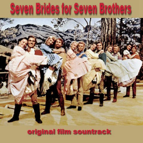 Seven Brides For Seven Brothers By Various Artists On