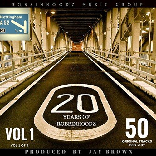 20 Years of Robbinhoodz, Vol 1...