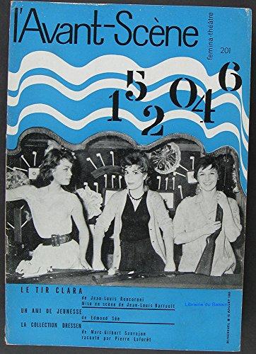 L'Avant-Scène fémina-théâtre n°201 Le tir Clara par Collectif