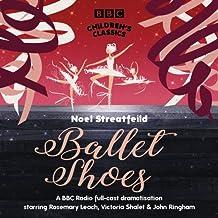 Ballet Shoes (BBC Children's Classics)