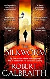 The Silkworm (Cormoran Strike 2)