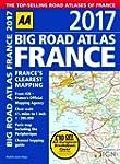 AA Big Road Atlas France 2017 (AA Roa...