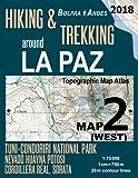 Hiking & Trekking around La Paz Map 2 (West) Tuni-Condoriri National Park, Nevado Huayna Potosi, Cordillera Real, Sorata Bolivia Andes Topographic Map ... Map (Travel Guide Hiking Trail Maps Bolivia)