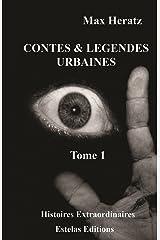 Contes & légendes urbaines : Tome 1 Format Kindle