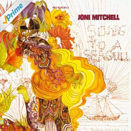 """Joni Mitchell (AKA """"Song To A Seagull)"""