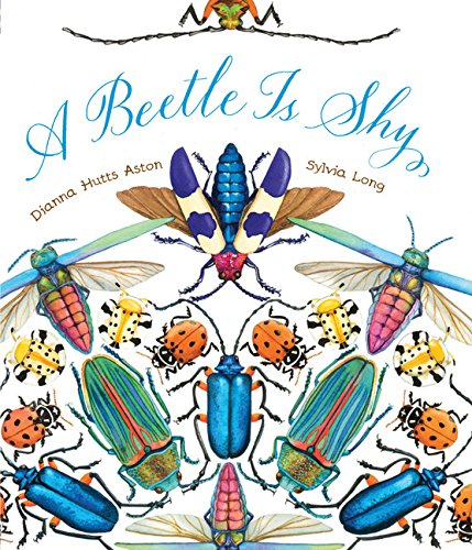 A Beetle Is Shy (Nature Books) por Dianna Hutts Aston