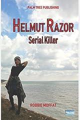 Helmut Razor: Serial Killer Paperback