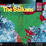 Reise Know-How SoundTrip The Balkans: Musik-CD
