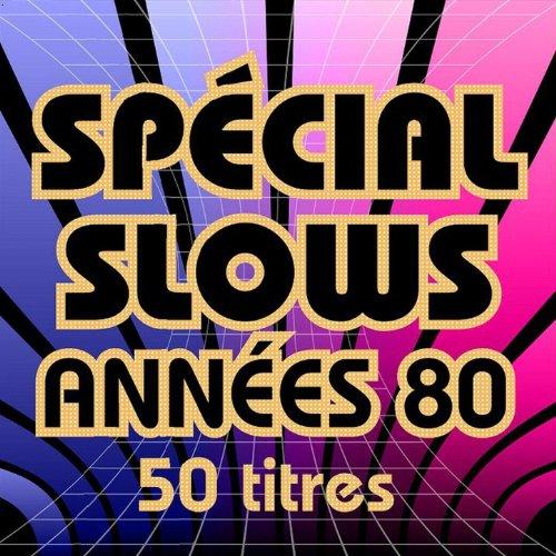 Spécial Slows années 80 (50 ti...