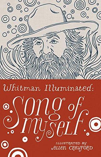 Whitman Illuminated: Song of Myself por Walt Whitman