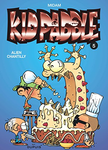 Kid Paddle, tome 5 : Alien Chantilly par Midam
