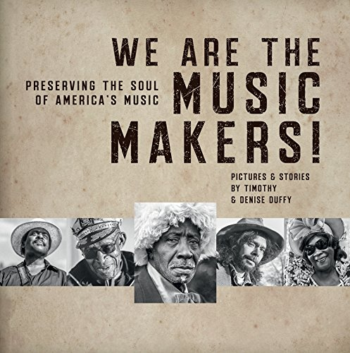 We Are The Music Makers! Preserving the ...