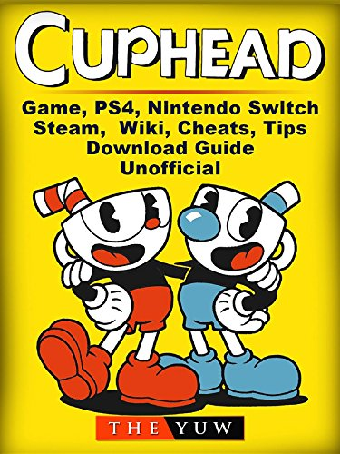Cuphead Game, PS4, Nintendo Switch, Steam, Wiki, Cheats, Tips,