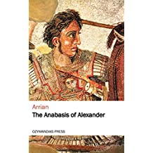 The Anabasis of Alexander (English Edition)