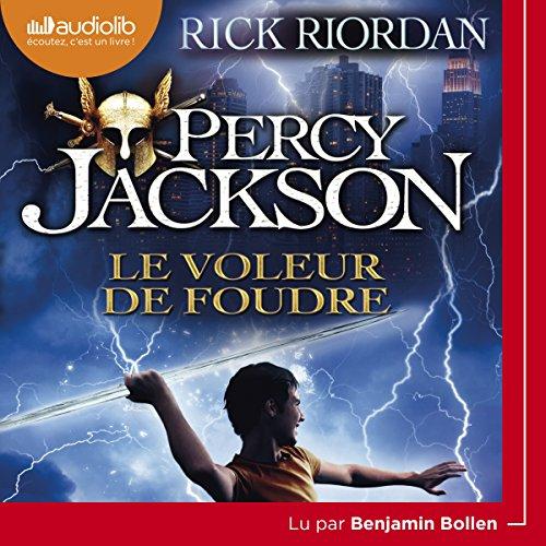 Le Voleur de foudre: Percy Jackson 1 par Rick Riordan