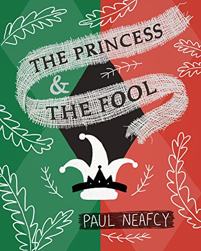 ebook: The Princess and The Fool (B00TROIDHC)