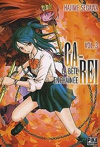 Ga-Rei : La bête enchaînée Edition simple Tome 3
