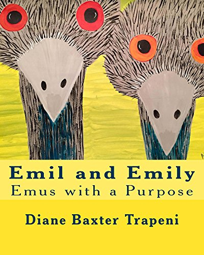 Emil and Emily: Emus with a Purpose (English Edition)
