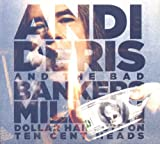 Andi & Bad Bankers Deris: Million Dollar Haircuts On Ten Cent Heads (Spec) (Audio CD)