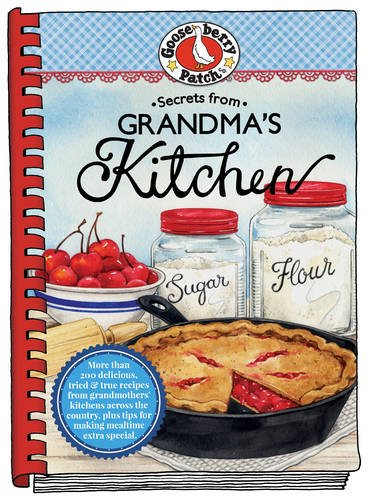 Secrets from Grandma's Kitchen (Everyday Cookbook Collection)