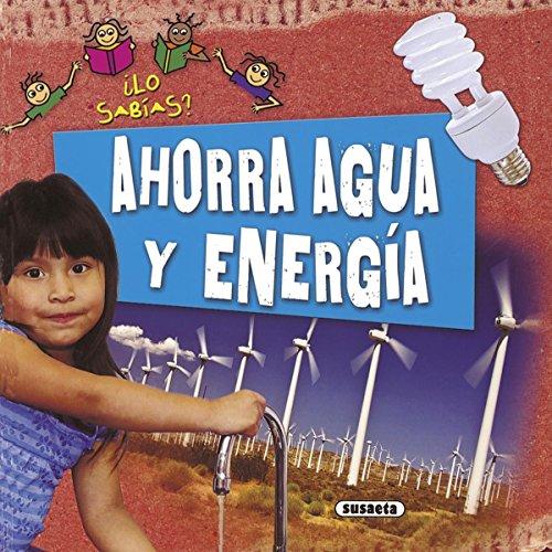 Ahorra agua y energía (¿Lo sabías?) por Philip Steele