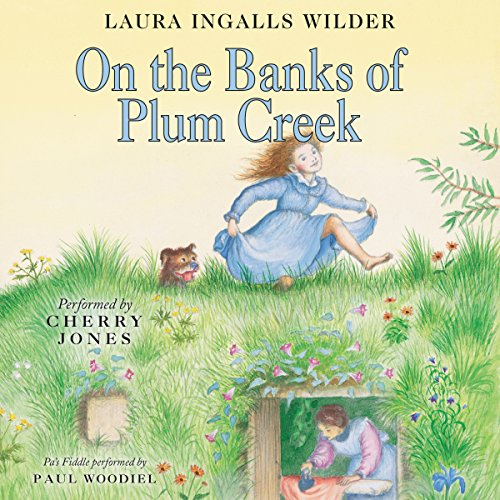 On the Banks of Plum Creek: Little House, Book 4