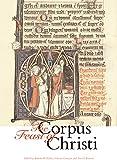 The Feast of Corpus Christi (English Edition)