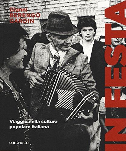 In festa. Viaggio nella cultura popolare italiana di Gianni Berengo Gardin