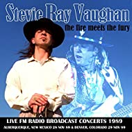 The Fire Meets The Fury - Live FM Radio Broadcast Concerts 1989 (Remastered)