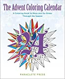 The Advent Coloring Calendar: A Coloring Book to Bless and De-Stress Through the Season