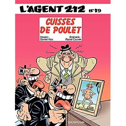 L'Agent 212 – tome 19 - CUISSES DE POULET