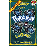 Diary of a Pokemon Go Legend: Collection 1 (English Edition)
