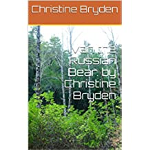 Ivan the Russian Bear. by Christine Bryden (English Edition)