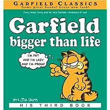 Garfield Bigger Than Life: His 3rd Book