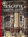 Les voyages d'Alix : L'Egypte : Karnac, Louxor et la Vallée des rois...