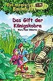 Das magische Baumhaus - Das Gift der Königskobra: Band 43