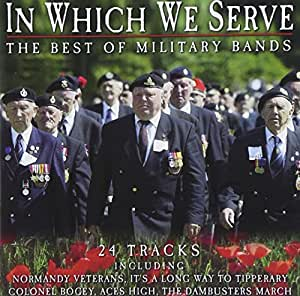 In Which We Serve: the Best of Military Bands
