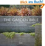 The Garden Bible: Designing Your Perf...