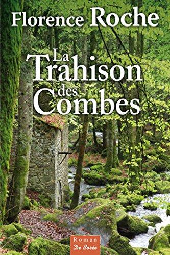 La Trahison des Combes (roman) par Florence Roche