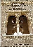 Cover of: Le dévoilement,al Andalus, légitimité du pouvoir, une chronique entre raison et merveilleux | Bertrand Sanchez