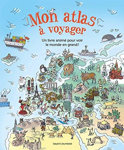 Mon atlas  voyager: Un atlas pour voir le monde en grand !