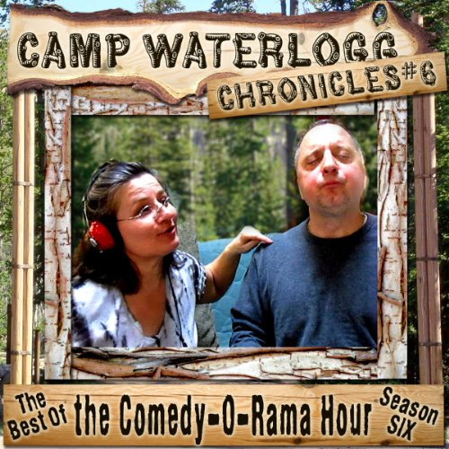 The Camp Waterlogg Chronicles 6  Audiolibri