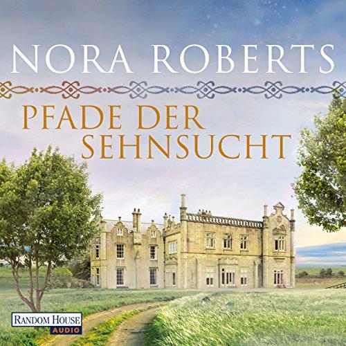 Buchseite und Rezensionen zu 'Pfade der Sehnsucht (O'Dwyer 2)' von Nora Roberts
