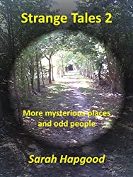 Strange Tales 2: More mysterious places and odd people