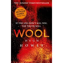 Wool (Wool Trilogy) by Hugh Howey (2013-04-25)