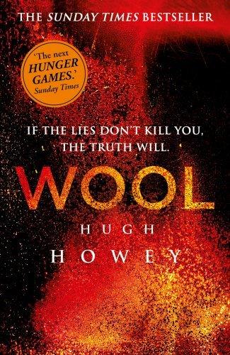 Wool (Wool Trilogy) by Hugh Howey (2013-04-25)