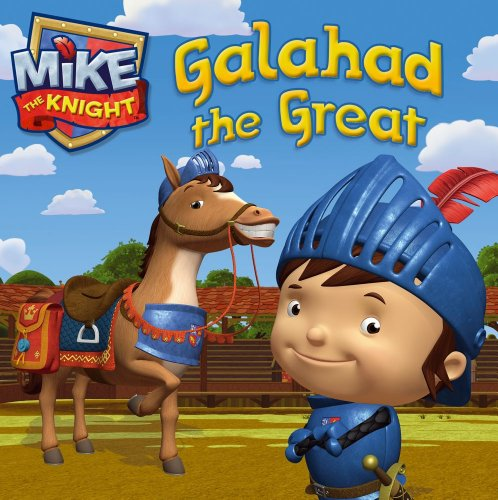 Galahad the Great (Mike the Knight)